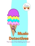 Music Detectives - The Case of the Melting Ice Cream