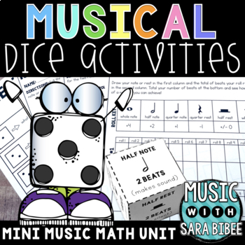 Music Dice Games and Activities- Math Rhythms- Whole, Half and Quarter Values