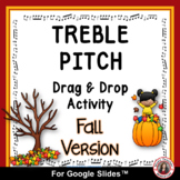 FALL Music Activities l Distance Learning TREBLE NOTES Dra