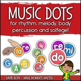 Music Dots for rhythm, melody, body percussion and solfege!