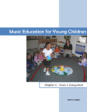 Music Education for Young Children.  Chapter 1 - Music is Everywhere