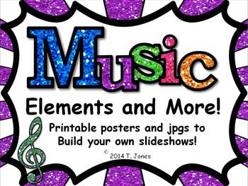 Music Elements and More {Posters and jpgs to Build Your Own Slideshow}