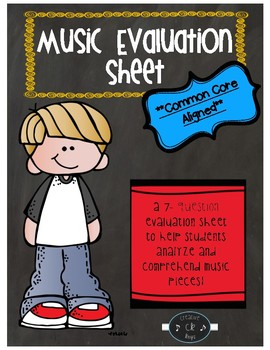 Music Evaluation Sheet   ***COMMON CORE ALIGNED***