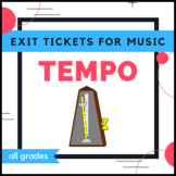 Music Exit Tickets - Tempo
