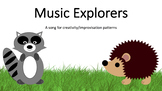 Music Explorers (Song and Activity for Creativity/Improvisation)