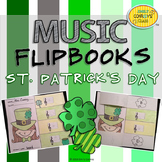 St. Patrick's Day Music Activities (Music Flipbooks)