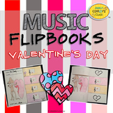 Valentine's Day Music Activities (Music Flipbooks)