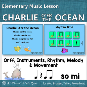 Charlie O'er the Ocean – Orff, Rhythm, Melody and More