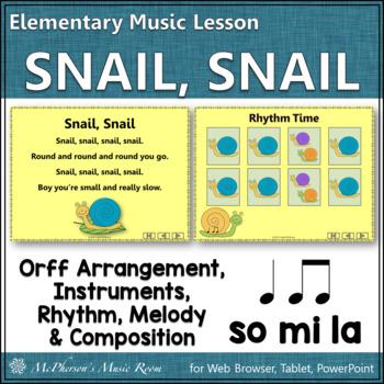 Snail Snail - Orff, Melody, Rhythm, Creativity and More