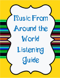 Music From Around the World Listening Guide
