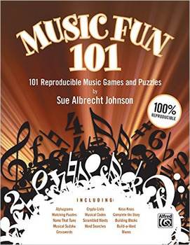 Music Fun 101: 101 Reproducible Music Games & Puzzles