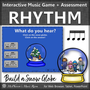 Music Game Sixteenth Notes Interactive Rhythm Game & Assess {Build a Snow Globe}