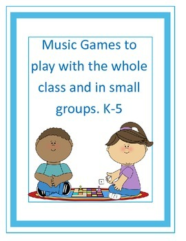 Music Games for the Elementary General Music Class