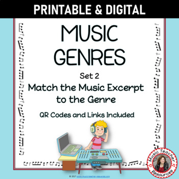 Music Genres Listening Worksheets with QR codes - for Middle School Music Set 2