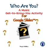 """Music Get-to-Know-You """"All About Me"""" Activity for Google Slides™"""