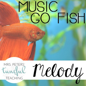 Music Go Fish - Melody