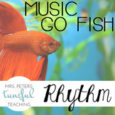 Music Go Fish - Rhythm