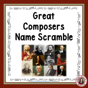 Music: Great Composers Name Scramble