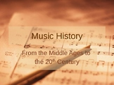 Music History Powerpoint Middle Ages to 20th Century