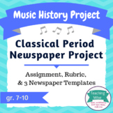 Music History Project – Newspaper Spread – Classical Period