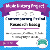 Music History Project - Research Essay - Contemporary Period Composers