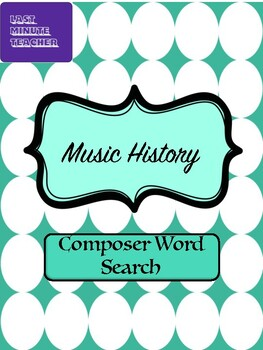 Music History Word Search - Composers