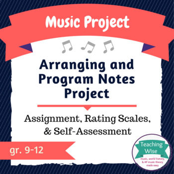 Music History and Arranging  Project with Assessment Tools