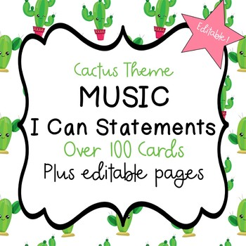 """Music """"I Can"""" Statements (Cactus) - Editable!"""