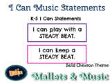 Music I Can Statements K-5 - Bold Chevron