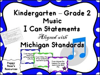 Music I Can Statements Kindergarten -Grade 2 Michigan Standards