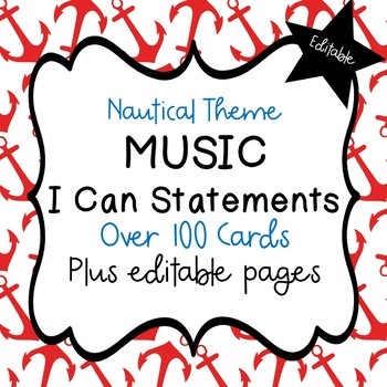 "Music ""I Can"" Statements (Nautical) - Editable!"