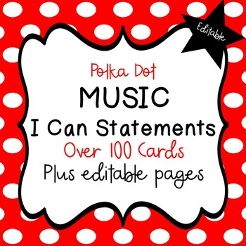 "Music ""I Can"" Statements (Polka Dot) - Editable!"
