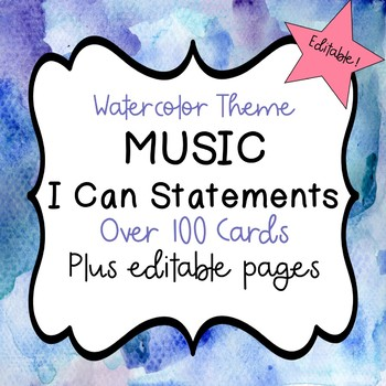 "Music ""I Can"" Statements (Watercolor) - Editable!"