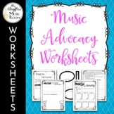Music Advocacy Worksheets