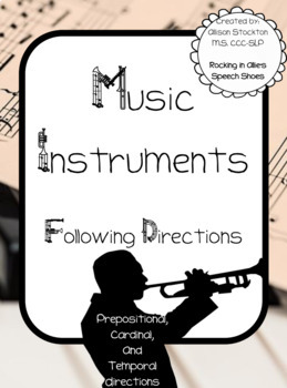 Music Instruments Following Directions Speech (Prepositions, Cardinal, Temporal)