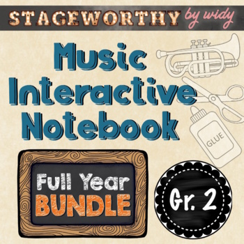 Grade 2 Full Year Music Interactive Notebook in 12 Lessons