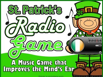 The Radio Game for Elementary Music - St. Patrick's Day Edition!