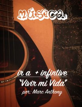 """Music: """"Ir a + inf. - Vivir mi Vida"""""""