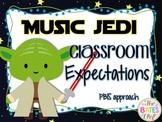 Music Jedi Classroom Expecations (PBIS)