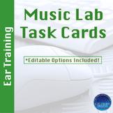 Music Lab Task Cards- Ear Training Edition (Editable)