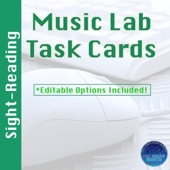 Music Lab Task Cards- Sight Reading Edition (Editable)