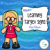 Music Learning Target Signs - Blue Music