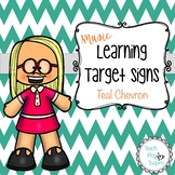 Music Learning Target Signs - Teal Chevron