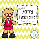 Music Learning Target Signs - Yellow Chevron