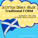 Music Lesson 1st grade on Form in Scottish Tunes