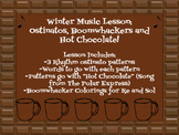 Music Lesson: Hot Chocolate (Polar Express) Ostinato & Boo