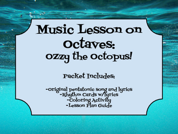 Music Lesson Octaves: Ozzy the Octopus