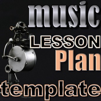 Music Lesson Plan Template - Elementary/Secondary Music - Back-to-School
