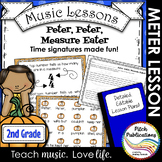 Music Lesson Plan on Measures and Meter 2nd Grade - Peter Peter Pumpkin Eater