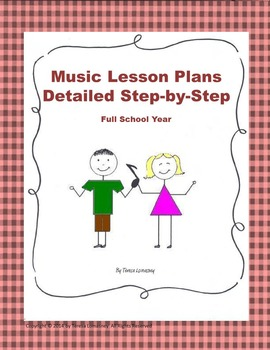 Lesson Plans Music Full School Year (Bundled) K-6 Detailed Steps